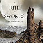 A Rite of Swords: Book #7 in the Sorcerer's Ring | Morgan Rice