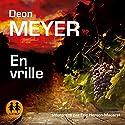 En vrille (Benny Griessel 7) | Livre audio Auteur(s) : Deon Meyer Narrateur(s) : Éric Herson Macarel