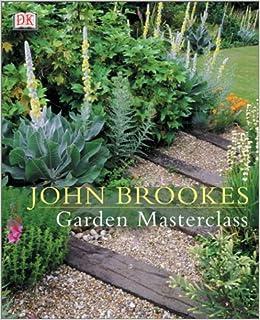 Garden masterclass john brookes 0635517083828 books - Garden design john brookes ...