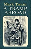 Mark Twain - A Tramp Abroad