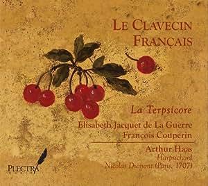 Le Clavecin Francais: La Terpsicore