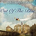 Out of the Blue Audiobook by Josh Lanyon Narrated by Alexander Masters