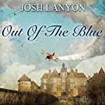 Out of the Blue   Josh Lanyon