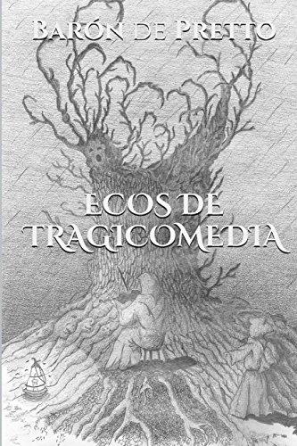 Ecos de Tragicomedia