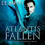 Atlantis Fallen: The Heartstrike Chronicles, Book 1 | C. E. Murphy