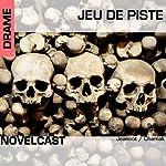 Jeu de piste (Collection Novelcast) | Stéphane Chamak