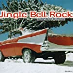 Jingle Bell Rock: An Oldies Rock and...
