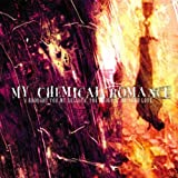 I Brought You My Bullets, You Brought Me Your Loveby My Chemical Romance