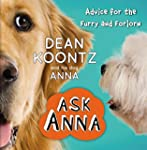 ASK ANNA: Advice for the Furry and Fo...