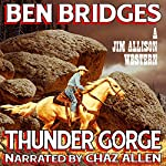 Thunder Gorge: Jim Allison, Book 3 | Ben Bridges