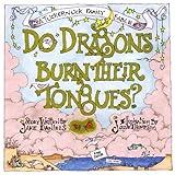 Do Dragons Burn Their Tongues