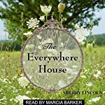 The Everywhere House | Sherry Lincoln