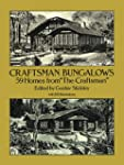 "Craftsman Bungalows: 59 Homes from ""T..."