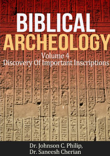 Biblical Archeology: Important Inscriptions