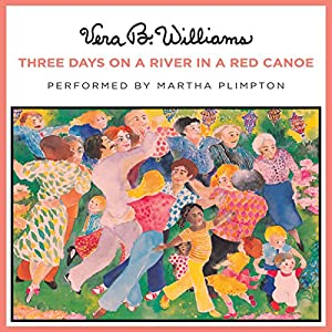 Three Days on a River in a Red Canoe Audiobook