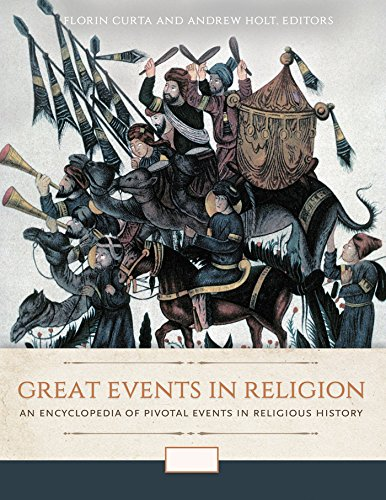 great-events-in-religion-an-encyclopedia-of-pivotal-events-in-religious-history-3-volumes