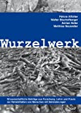 img - for Wurzelwerk book / textbook / text book