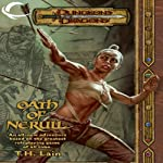 Oath of Nerull: A Dungeons & Dragons Novel (       UNABRIDGED) by T. H. Lain Narrated by Dolph Amick
