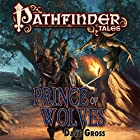 Prince of Wolves Audiobook by Dave Gross Narrated by Paul Boehmer