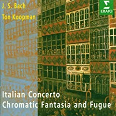 Bach, JS : Italian Concerto, Chromatic Fantasy & Fugue, French Suite No.5
