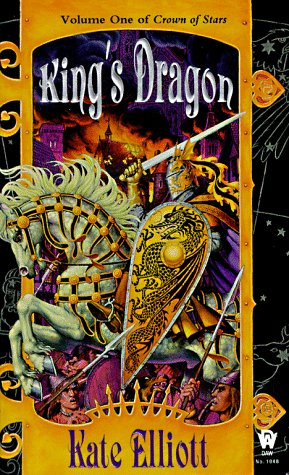 King's Dragon (Crown of Stars, Vol. 1)