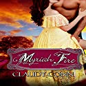 Myriah Fire (       UNABRIDGED) by Claudy Conn Narrated by Stevie Zimmerman