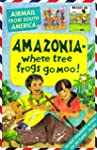 South America; Amazonia - Where Tree...