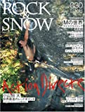 ROCK&SNOW number30 (winter iss (30) (別冊山と溪谷)