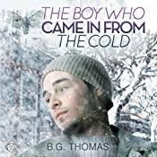 The Boy Who Came in from the Cold | [B. G. Thomas]