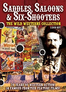 Saddles, Saloons And Six Shooters [DVD]