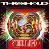 Psychedelicatessen by THRESHOLD (1994-01-01)