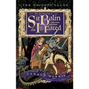 The Adventures of Sir Balin the Ill-Fated: The Knights' Tales, Book 4 | [Gerald Morris]