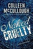 Naked Cruelty: A Carmine Delmonico Novel