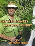 One Baby Boomers Unexpected Journey