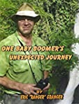 One Baby Boomer's Unexpected Journey...