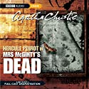 Mrs McGinty's Dead (Dramatised) Radio/TV Program by Agatha Christie Narrated by John Moffatt