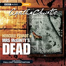 Mrs McGinty's Dead (Dramatised)  by Agatha Christie Narrated by John Moffatt