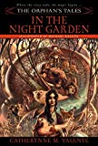The Orphan's Tales: In the Night Garden: 1
