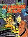 Lou Cale, tome 2 : le Cadavre scalpé par Warnauts