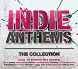 Indie Anthems - The Collection Various Artists