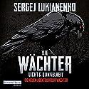 Licht und Dunkelheit (Die neuen Abenteuer der Wächter 1) Hörbuch von Sergej Lukianenko Gesprochen von: Oliver Brod
