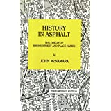History in Asphalt: The Origin of Bronx Street and Place Names ~ John McNamara