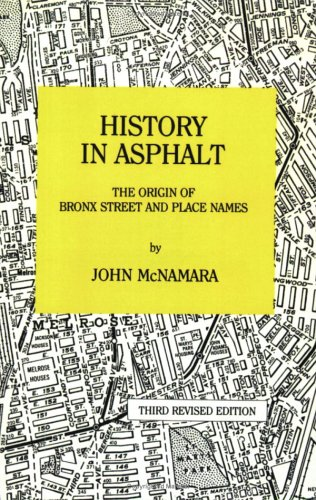History in Asphalt: The Origin of Bronx Street and Place Names