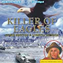 Killer of Eagles: Ardis Cole Mystery Series, Book 6 (       UNABRIDGED) by Loretta Jackson, Vickie Britton Narrated by Stephanie Brush