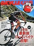 BICYCLE CLUBバイシクルクラブ 2015年 09 月号 [雑誌]