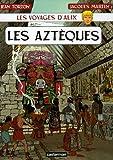 echange, troc Jean Torton, Jacques Martin - Les voyages d'Alix : Les Aztèques