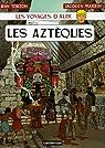 Les voyages d'Alix, tome 22 : Les Aztèques