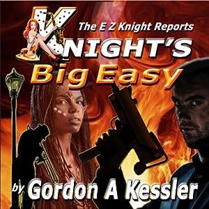 Knight's Big Easy Audiobook
