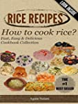 -->> RICE RECIPES - How to cook rice?...