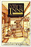 img - for The Old-house Lover's Guide to Inns and Bed & Breakfast Guest Houses book / textbook / text book
